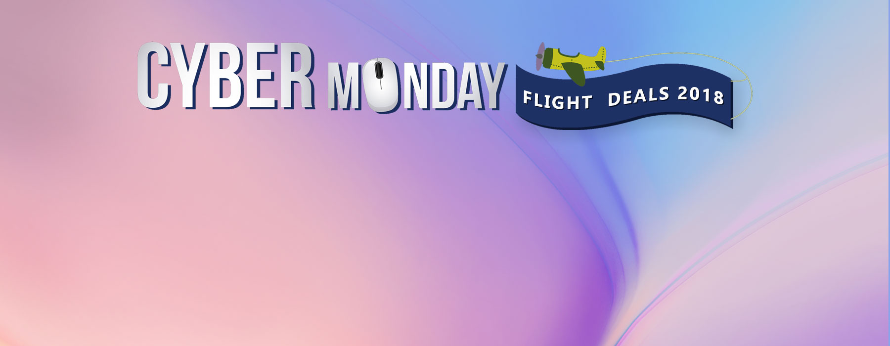 Cyber Monday Flight Deals 2018